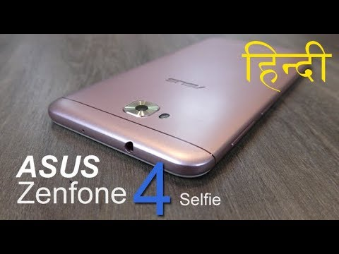 Asus Zenfone 4 Selfie Review (भाग 1) Unboxing, features, Price Rs. 14,999