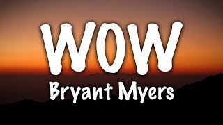 Bryant Myers - WOW (Letra)