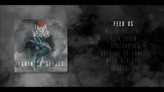 1. Under The Weather - Feed Us [Official Audio]