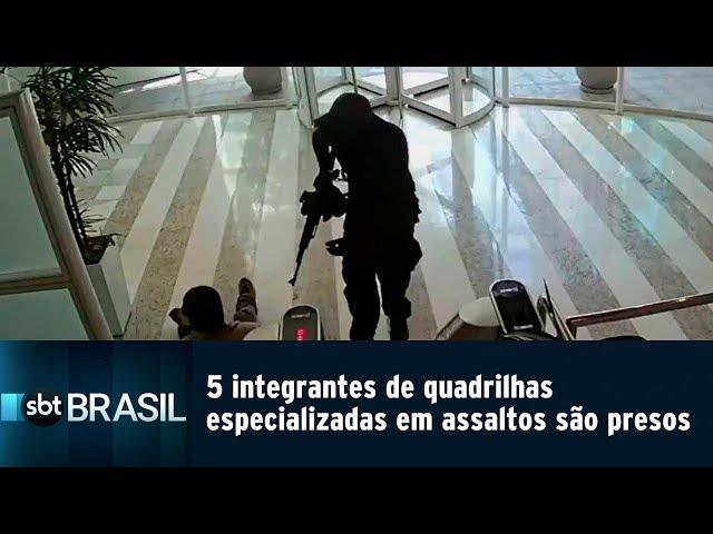 5 integrantes de quadrilhas especializadas em assaltos são presos em SP   SBT Brasil (22/02/19)