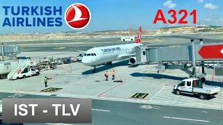 FLIGHT REPORT | TURKISH AIRLINES (Economy) AIRBUS A321 | ISTANBUL - TEL AVIV