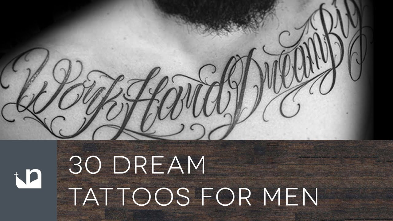 30 Dream Tattoo Designs For Men – Word Ink Ideas recommendations