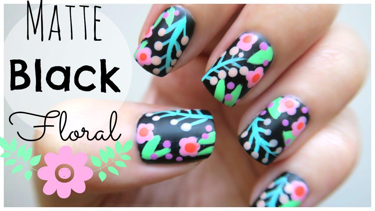 Spring Nail Art!!! Matte Black Floral Design!   MissJenFABULOUS ...