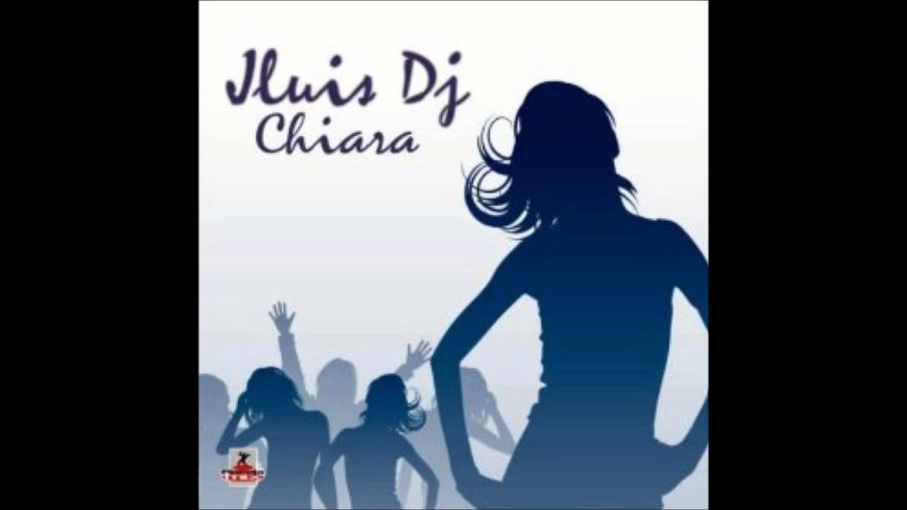 Jluis Dj-Chiara Original Edit