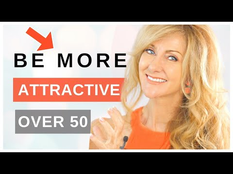 How To Be A More ATTRACTIVE Woman Over 50