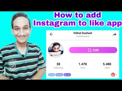 Download How to add Instagram account on like app Like app Instagram Add Instagram Logo to Like app 2018