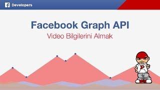 Facebook Graph API ile Video Bilgilerini Almak