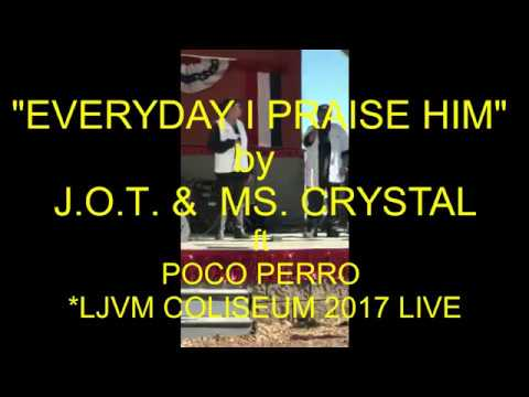 """EVERYDAY I PRASE HIM"" LIVE 2017 PERFORMANCE by J.O.T. & MS. CRYSTAL for SOUL-FULL PRODUCTIONS"