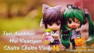 Teri Aankhon hui yaariyan chalte chalte yunhi