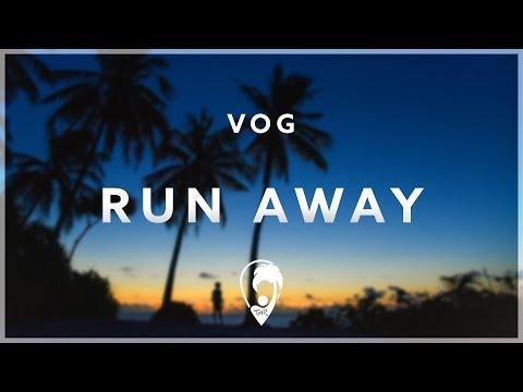 VOG - Run Away