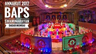 Annakut 2017 : BAPS SWAMINARAYAN MANDIR - DADAR MUMBAI