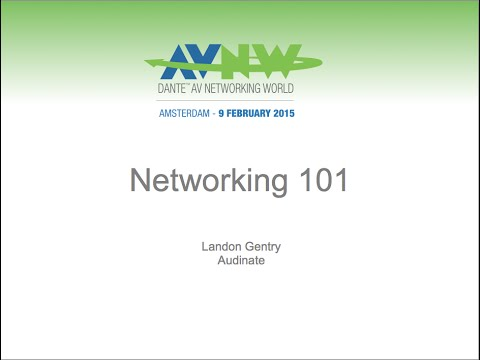 Audio Networking 101 at Dante AV Networking World ISE 2015