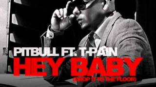 Download PITBULL-HEY BABY FT T PAIN MP3 DOWNLOAD