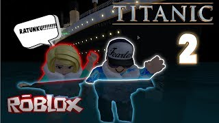 TITANIC SURVIVE 2 CAN YOU ENDURE? Roblox