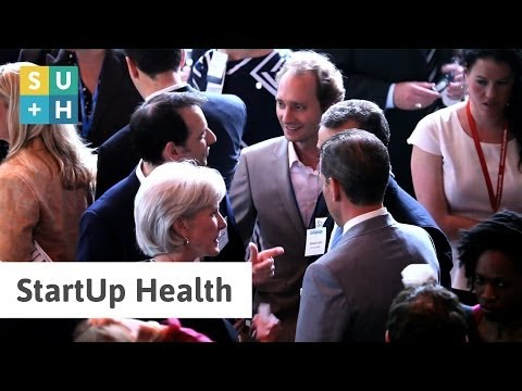 StartUp Health: Entrepreneurs Transforming Healthcare