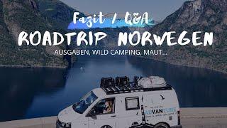 5 Wochen Norwegen - Unṡer Fazit 🚐🏔 • Ausgaben, Wild Camping, Maut, Tipps etc.