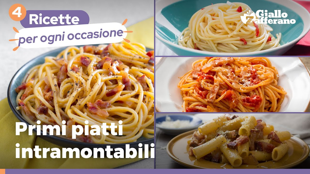 4 PRIMI PIATTI INTRAMONTABILI – I grandi classici della nostra cucina! 😍🥰🍴