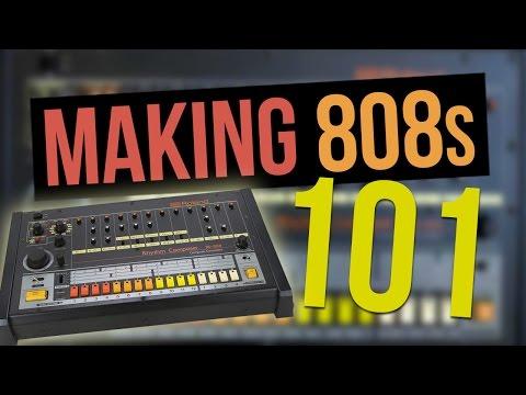 Making 808s 101