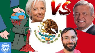 Mexico Tells The International Monetary Fund To Get Lost! - AMLO Says No To The Central Banks!
