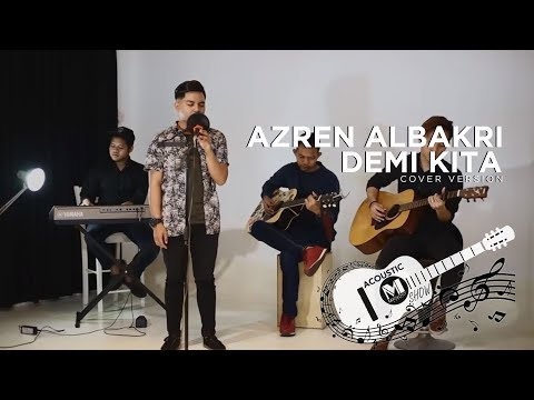 Demi Kita - Ismail Izzani (Azren Al Bakri Cover)
