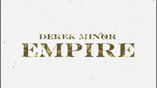 Until the End of Time (feat. Canon & Lecrae) - Derek Minor- Empire