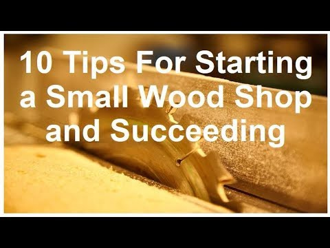 Starting A Small Woodworking Business