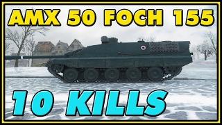 World of Tanks | AMX 50 Foch (155) - 10 Kills - 8.6K Damage