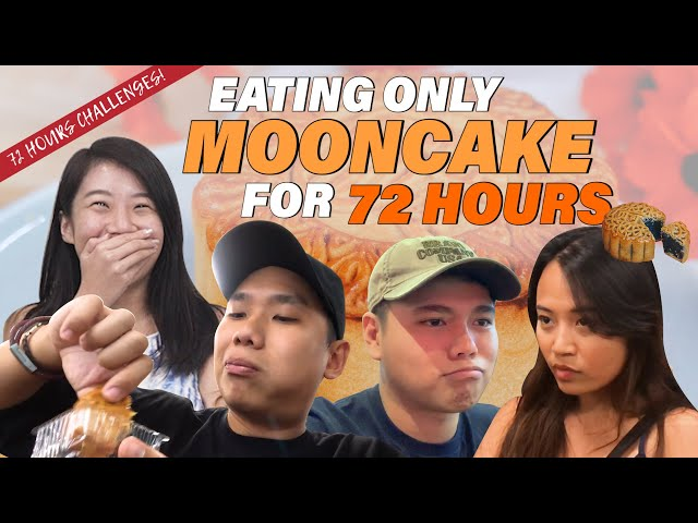 We Ate Nothing But MOONCAKE For 72 Hours!   72 Hours Challenges   EP 6