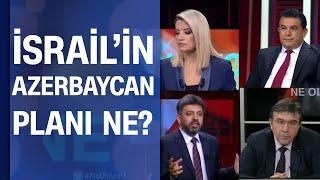 Azerbaycan Ermenistan gerilimi! İsrail'in Azerbaycan planı ne?