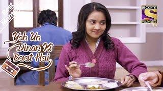Yeh Un Dinon Ki Baat Hai   Naina Gives Her Food To Sameer   Best Moments