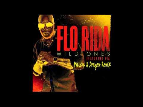 Flo Rida Ft. Sia - Wild Ones (Maison & Dragen Remix Edit)