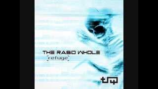 The Rabid Whole - Refuge