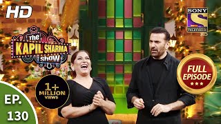 The Kapil Sharma Show Season 2 - The Secrets Are Revealed - Ep 130 - Full Episode - 8 Aug 2020