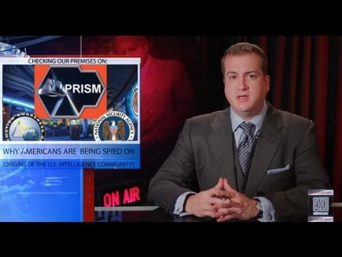 History... The Origins of the U.S. Intelligence Community & Why It Spies on Americans