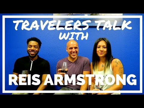 Travelers Talk With Reis Armstrong Part 1