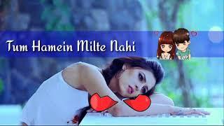 💛Tumse shikayat  💕 hai Yeh tum  💕 Humein Milte Nahi HD | Best Love Song Ever | Teri Diwani