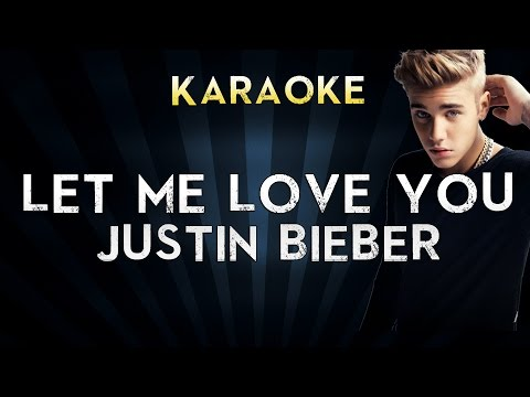 DJ Snake - Let Me Love You (feat. Justin Bieber) | Official Karaoke Instrumental Lyrics Cover