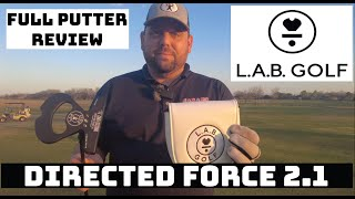 LAB Golf Directed Force 2.1 Putter Review