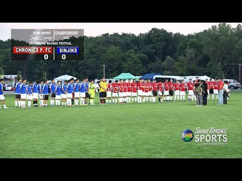【SUAB HMONG SPORTS】  Chronics Premier FC vs Sinjiks Championship Soccer Game