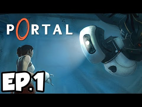 Portal Ep.1 - THINKING WITH PORTALS!!! (Gameplay / Let's Play)