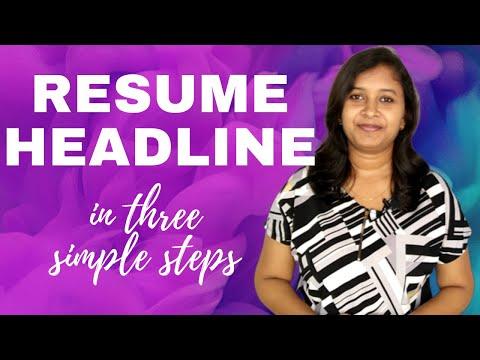 Killer Resume Headline - In Three Simple Steps