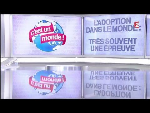 C'est un monde - L'adoption - 2016/05/28
