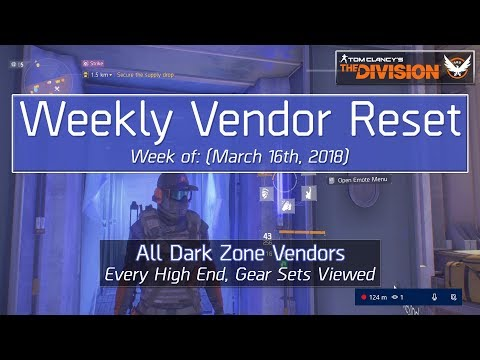 The Division Weekly Reset (March 16th, 2018) - All Dark Zone Vendors