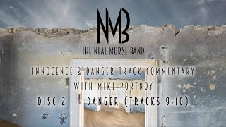 NMB – Innocence & Danger Track Commentary Pt.3 with Mike Portnoy