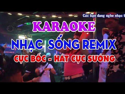 KARAOKE Nhạc Sống - LK Trữ Tình Remix Cực Bốc - Nhạc Sống Remix Karaoke AQ Vol 10