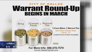 Dallas accepting canned goods to reduce warrant fee, avoid arrest