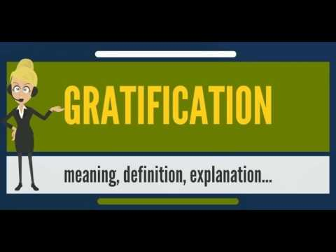 what-is-gratification?-what-does-gratification-mean?-gratification-meaning,-definition-&-explanation
