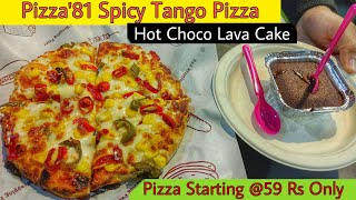 Pizza'81 Spicy Tango Pizza || Paschim Vihar || Delhi Street Food