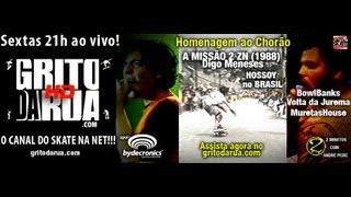 GRITO DA RUA #48 Chorão, Hosoi, Missão II(ZN 1988), Mureta e muito mais!!!