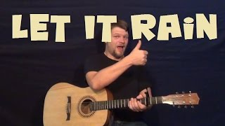 """Open the Floodgates of Heaven """"Let It Rain"""" - Easy Guitar Lesson How to Play Tutorial"""